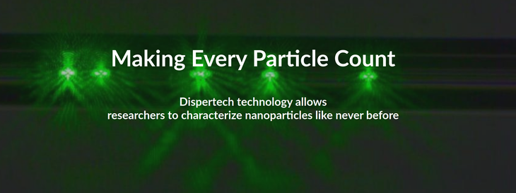 Dispertech Making Every Particle Count